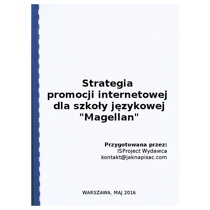 """Zobacz strategię promocji internetowej utworzoną dla szkoły językowej """"Magellan""""."""
