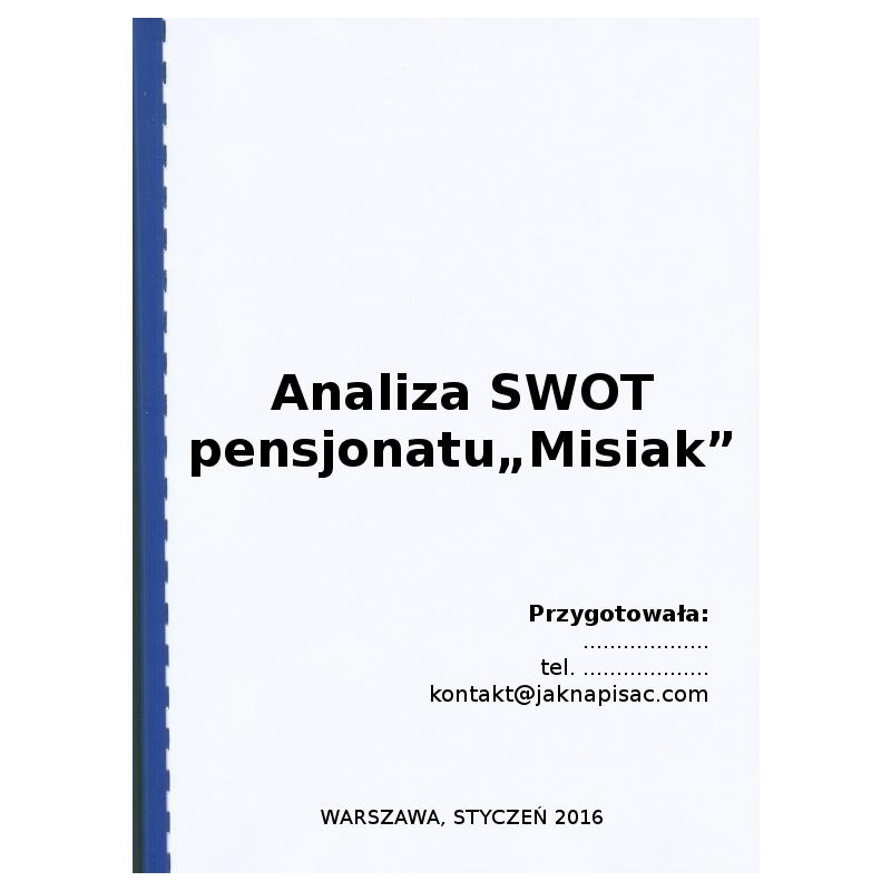 """Analiza SWOT pensjonatu """"Misiak"""" - przykład"""