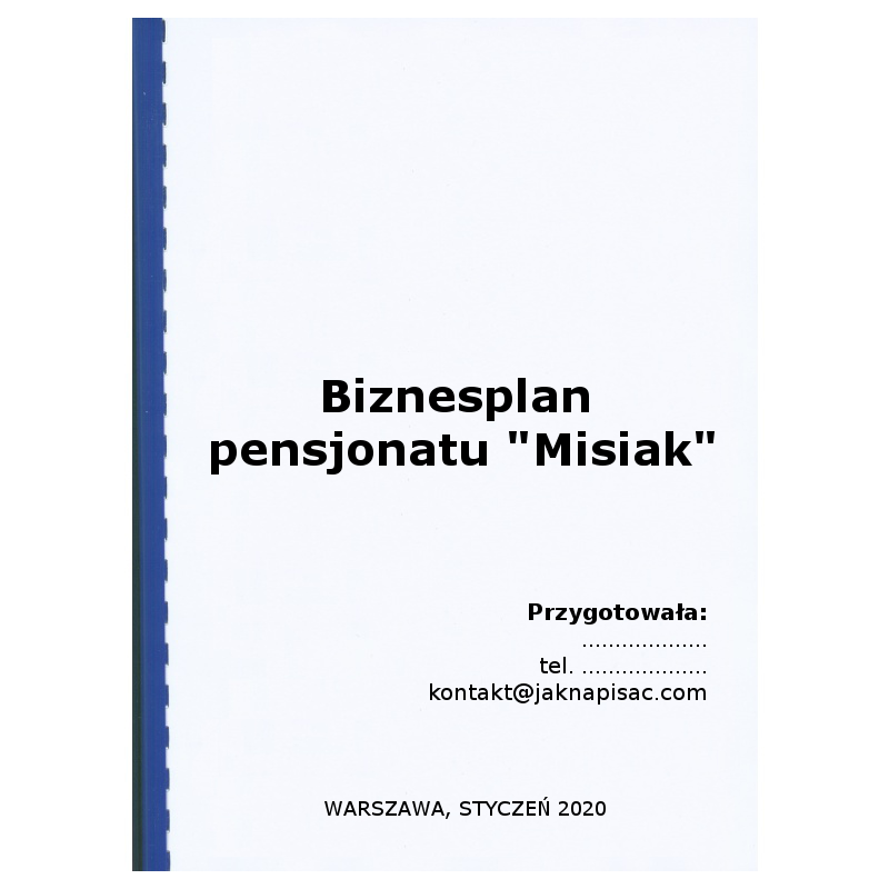 "Biznesplan pensjonatu ""Misiak"" - przykład"