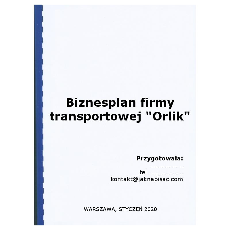 """Biznesplan firmy transportowej """"Orlik"""" - przykład"""