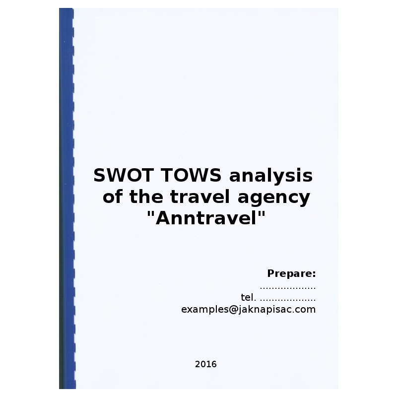 "SWOT TOWS analysis of the travel agency ""Anntravel"" – example"