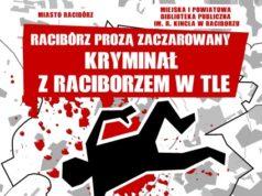 """III edycja Konkursu Literackiego """"Racibórz prozą zaczarowany"""""""