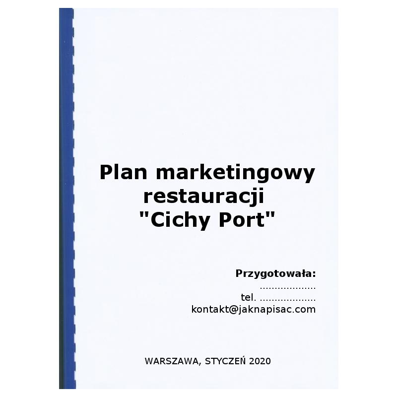 """Plan marketingowy restauracji """"Cichy port"""""""