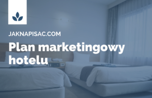 "Plan marketingowy hotelu ""Aurora"""