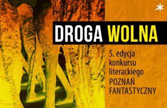 Konkurs Poznań Fantastyczny na opowiadanie dziejące się w Poznaniu