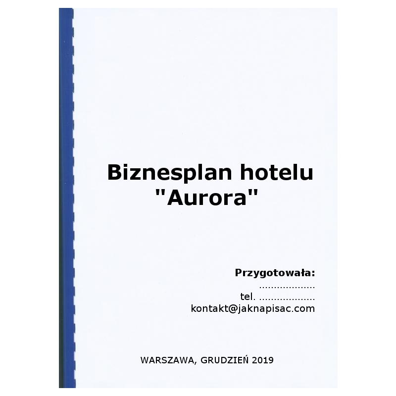"Biznesplan hotelu ""Aurora"""