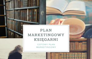 "Plan marketingowy księgarni ""Teraz na Słowo"""