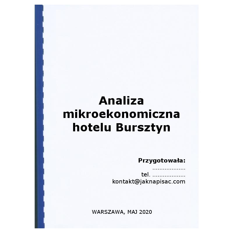 """Analiza mikroekonomiczna hotelu """"Bursztyn"""""""