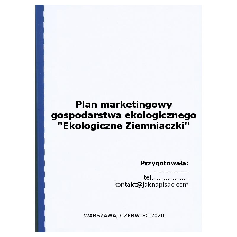 """Plan marketingowy gospodarstwa ekologicznego """"Ekologiczne Ziemniaczki"""""""