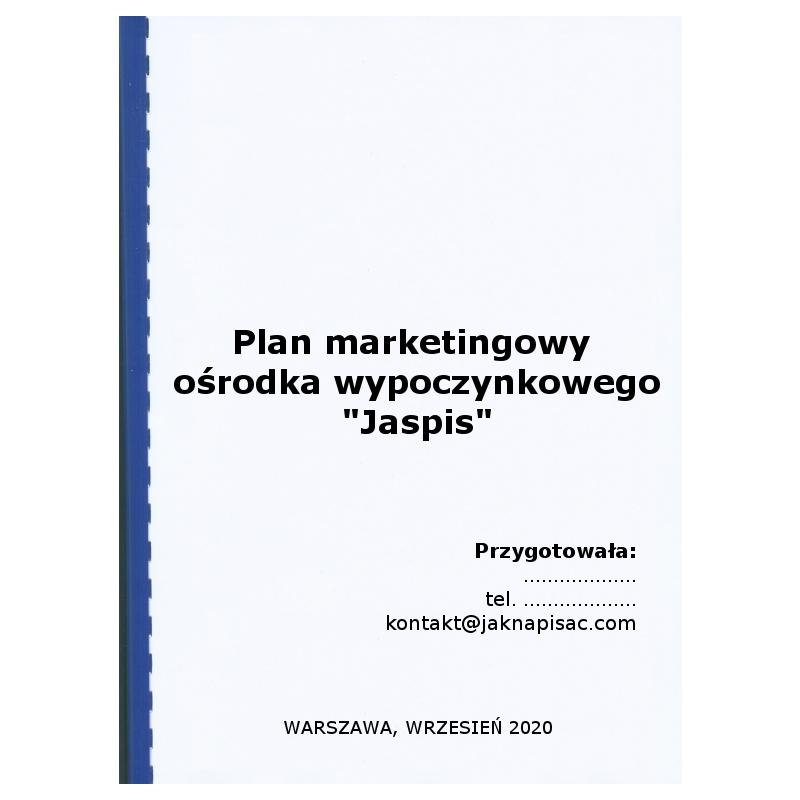 """Plan marketingowy ośrodka wypoczynkowego """"Jaspis"""""""