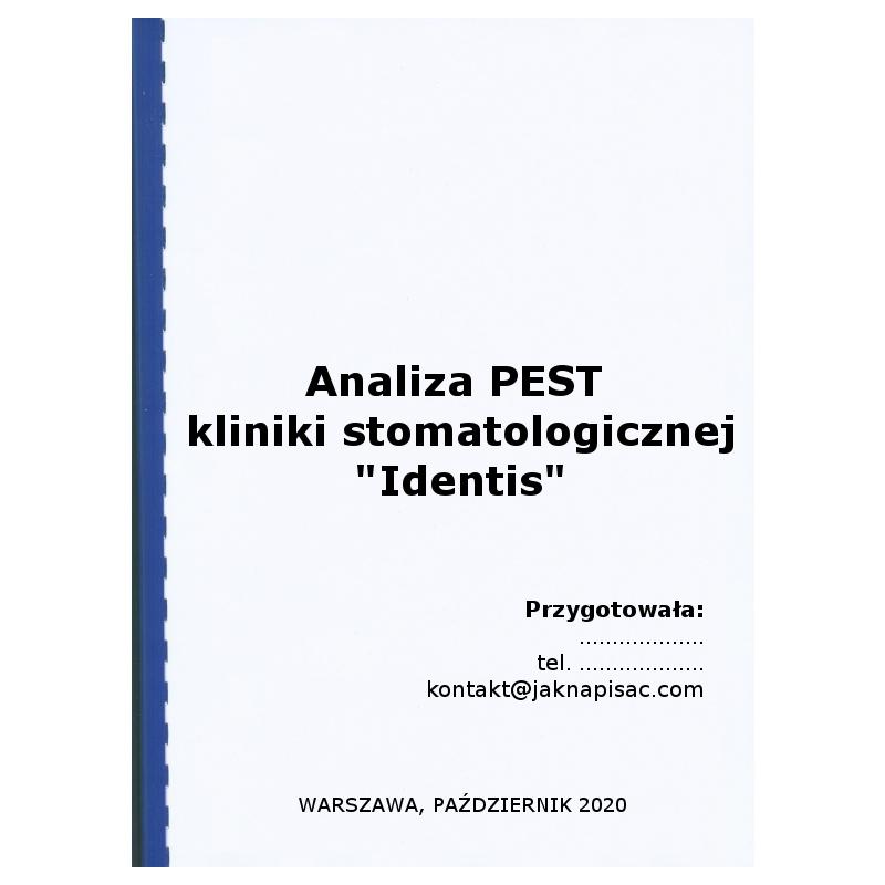 """Analiza PEST kliniki stomatologicznej """"Identis"""""""