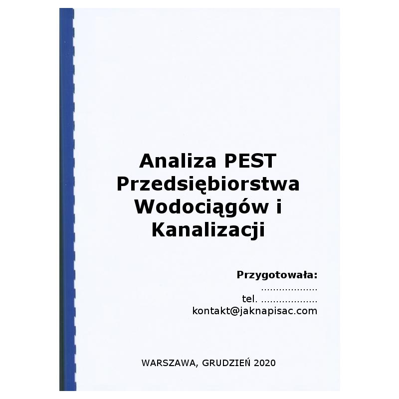 Analiza PEST Przedsiębiorstwa Wodociągów i Kanalizacji